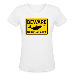 Beware Narwhal - Women's V-Neck T-Shirt