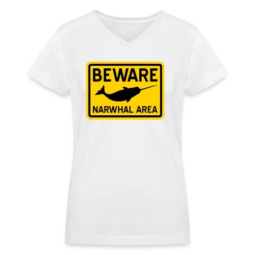 Beware Narwhal - Women's V-Neck T-Shirt
