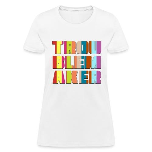 VT_TroublemakerCutOut_TshirtF - Women's T-Shirt