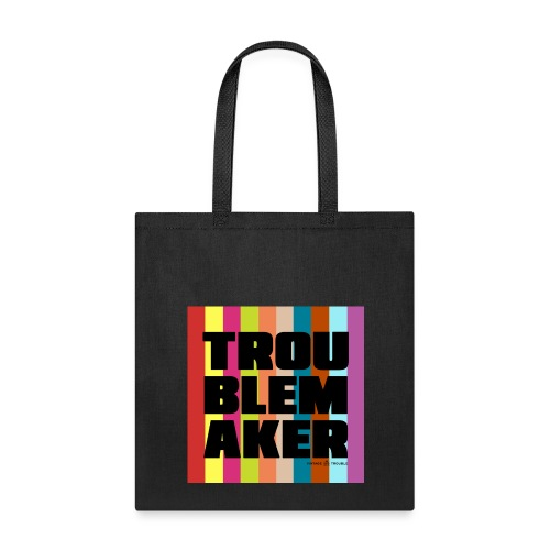 VT_Troublemaker_Tote - Tote Bag