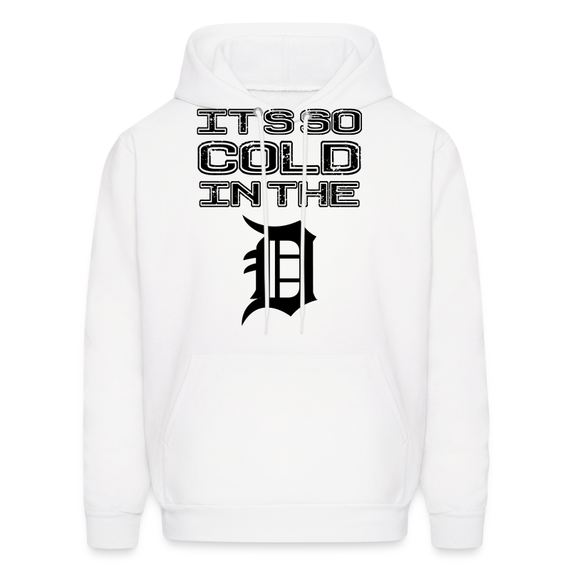 IT'S SO COLD IN THE D - Men's Hoodie