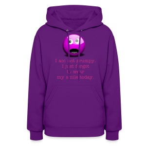 Not grumpy. Forgot to wear a smile today. - Women's Hoodie