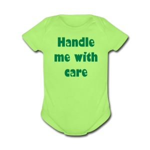 Handle me with care - Short Sleeve Baby Bodysuit