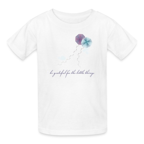 Be Grateful For the Little Things - Kids' T-Shirt