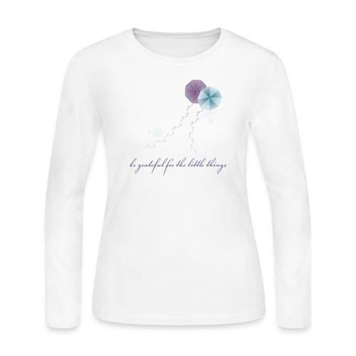 Be Grateful For the Little Things - Women's Long Sleeve Jersey T-Shirt