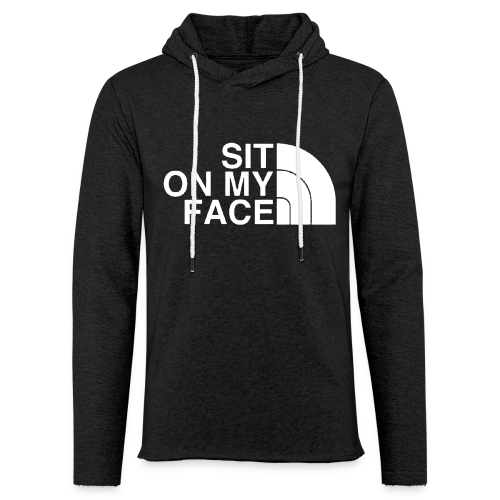 Sit On My Face - Unisex Lightweight Terry Hoodie