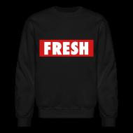 Long Sleeve Shirts ~ Men's Crewneck Sweatshirt ~ Fresh