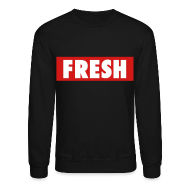 Long Sleeve Shirts ~ Crewneck Sweatshirt ~ Fresh