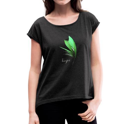 Feather (Hope) - Women's Roll Cuff T-Shirt