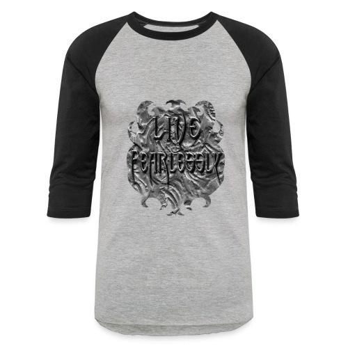 Live Fearlessly Men's Baseball T-shirt - Baseball T-Shirt