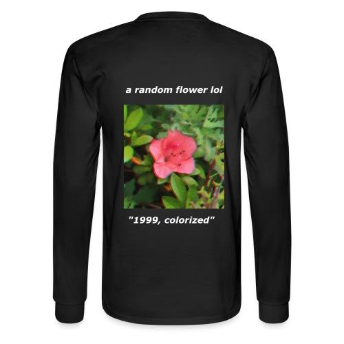 random flower tee (black shirt, white text) - Men's Long Sleeve T-Shirt