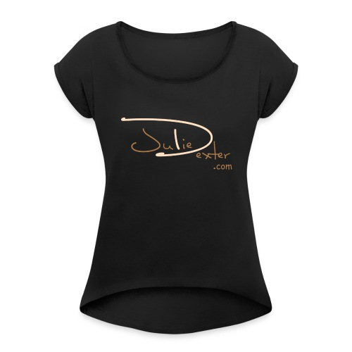 Juliedexter.com Brown Logo - Women's Roll Cuff T-Shirt - Women's Roll Cuff T-Shirt