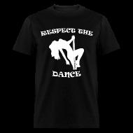 T-Shirts ~ Men's T-Shirt ~ Respect The Dance Black T-Shirt