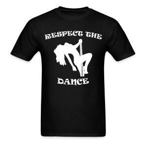 Respect The Dance Black T-Shirt - Men's T-Shirt