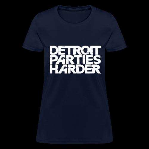 DETROIT PARTIES HARDER - Women's T-Shirt
