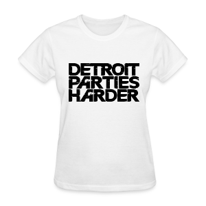 DETROIT PARTIES HARDER - Women's T-Shirt