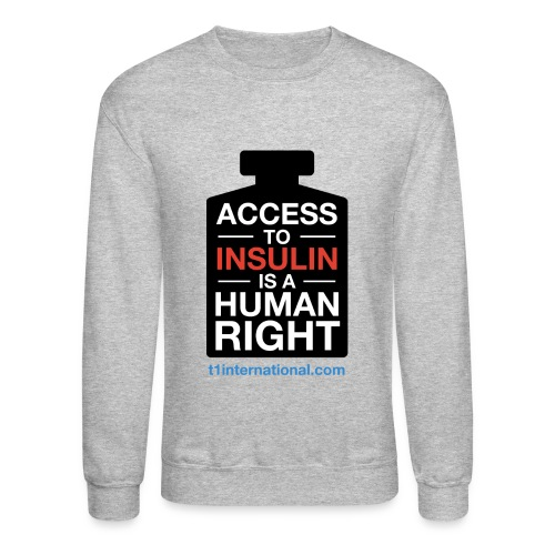 Women's Access to Insulin Sweatshirt - Crewneck Sweatshirt