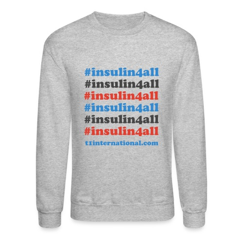 Women's insulin4all sweatshirt - Crewneck Sweatshirt