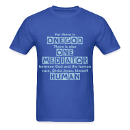 T-Shirts ~ Men's T-Shirt ~ One God | One Mediator