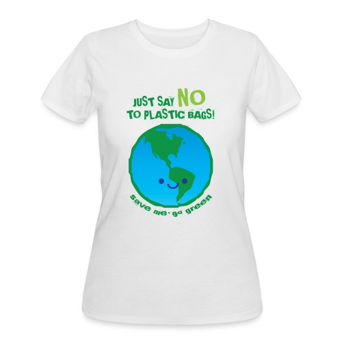 Just Say No To Plastic Bags - Women's 50/50 T-Shirt