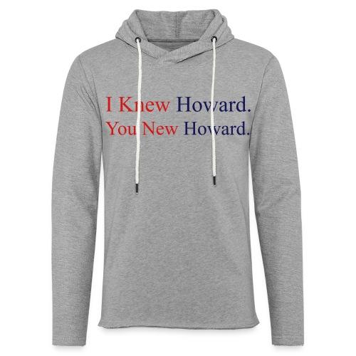 I Knew Howard - Grey Terry Hoodie - Unisex Lightweight Terry Hoodie