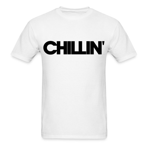 CHILLIN Men's T-Shirt - Men's T-Shirt