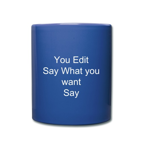 You Edit Coffee mug - Full Color Mug
