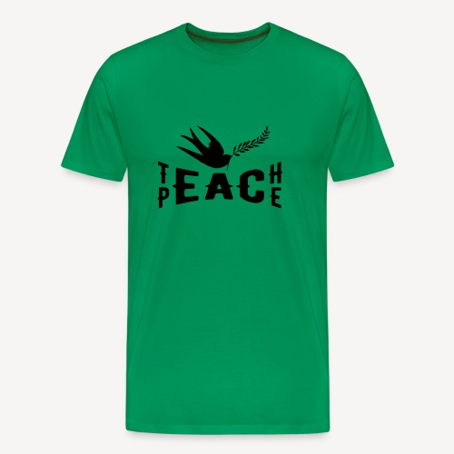 TEACH PEACE - Men's Premium T-Shirt
