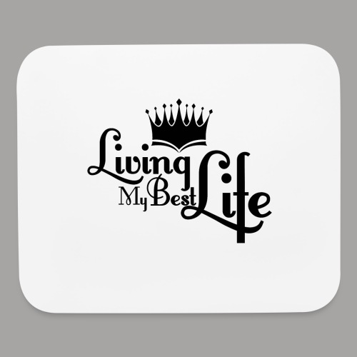 Living My Best Life Mouse pad Horizontal - Mouse pad Horizontal