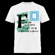 T-Shirts ~ Men's T-Shirt ~ Friends are treasures