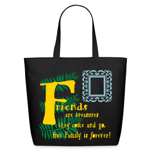 Friends are treasures - Eco-Friendly Cotton Tote