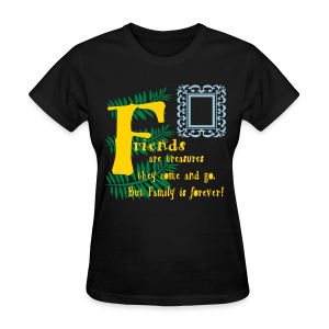 Friends are treasures - Women's T-Shirt