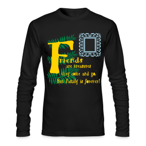 Friends are treasures - Men's Long Sleeve T-Shirt by Next Level