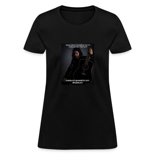 Always Believe Nate Guitar Women's TShirt - Women's T-Shirt