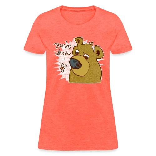 bearless whisper - Women's T-Shirt