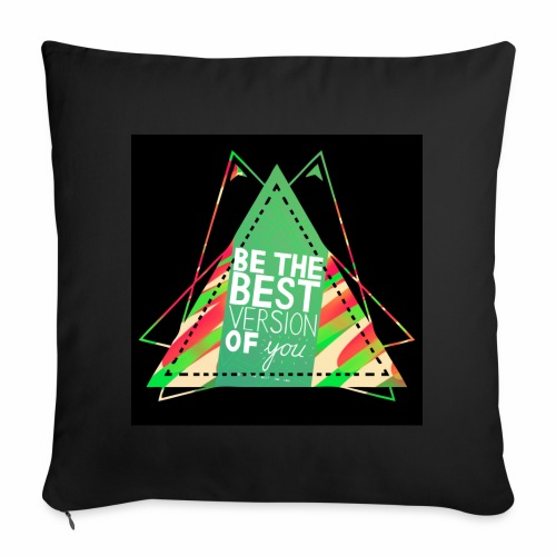 Be the best version of u - Throw Pillow Cover