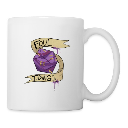 Foul Tidings in a Cup - Coffee/Tea Mug