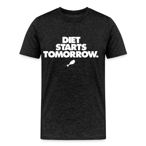 Diet Starts Tomorrow - Men's Premium T-Shirt