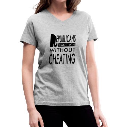 Republicans Always Cheat Women's V-Neck T-shirt - Women's V-Neck T-Shirt