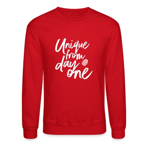 Unique From Day One - Crew Neck - Crewneck Sweatshirt