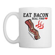 Mugs & Drinkware ~ Coffee/Tea Mug ~ Eat Bacon: Real Food Love Mug (1-SIDED)