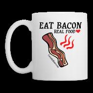 Mugs & Drinkware ~ Coffee/Tea Mug ~ Eat Bacon: Real Food Love Mug (1-SIDED)