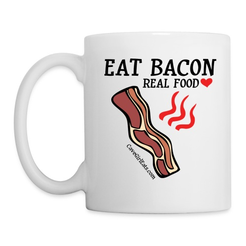 Eat Bacon: Real Food Love Mug (1-SIDED) - Coffee/Tea Mug