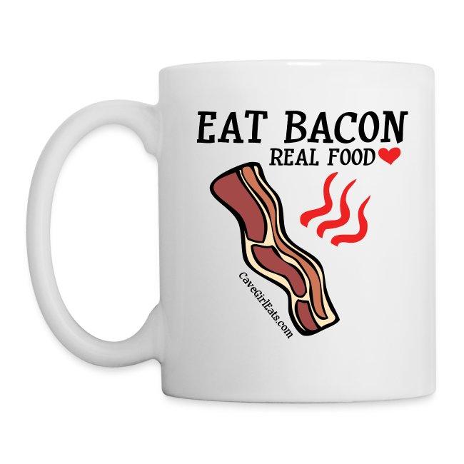 Eat Bacon: Real Food Love Mug (1-SIDED)