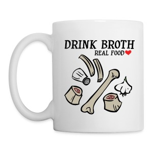 Drink/Make Broth: Real Food Love Mug (2-SIDED!) - Coffee/Tea Mug