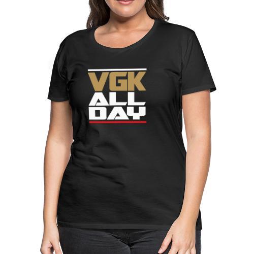 VGK ALL Day - Women's Premium T-Shirt