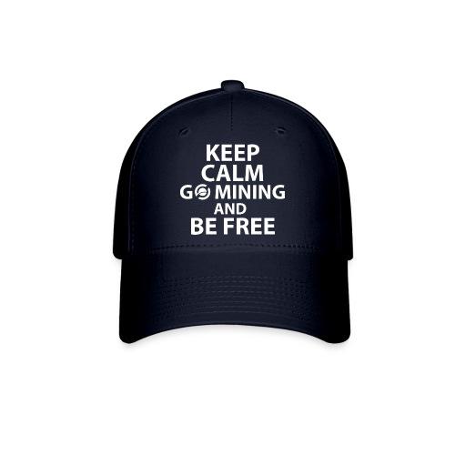 Keep Calm Go Mining - Baseball Cap