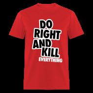 T-Shirts ~ Men's T-Shirt ~ Do Right...