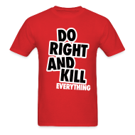 T-Shirts ~ Men's T-Shirt ~ Do Right...