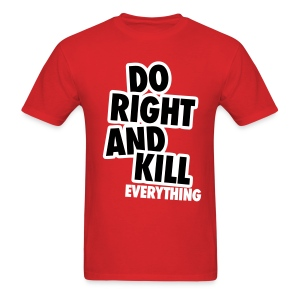 Do Right... - Men's T-Shirt